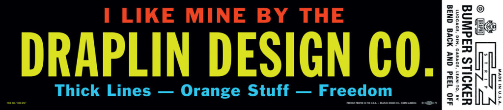 Aaron-James-Draplin-bumper-sticker